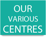 Our Various Centres
